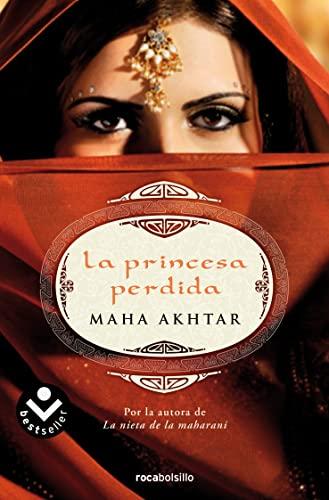 La Princesa Perdida By Maha Akhtar