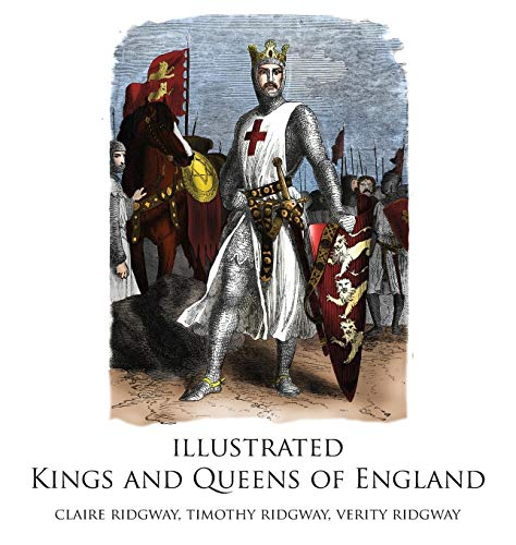 Illustrated Kings and Queens of England von Claire Ridgway
