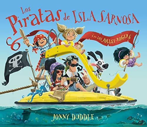 Los piratas de Isla Sarnosa By Jonny Duddle