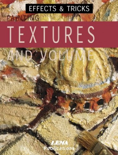 Painting Textures and Volume By J.M. Parramon