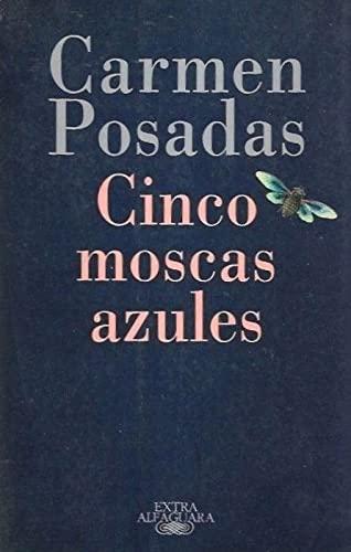Cinco Moscas Azules By Carmen Posades