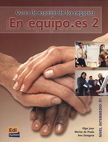 En equipo.es 2 : Student  Book By Juan