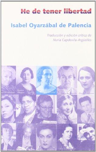 He de tener libertad By Isabel de Palencia