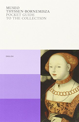Museo Thyssen-Bornemisza: The Pocket Guide By Guillermo Solana