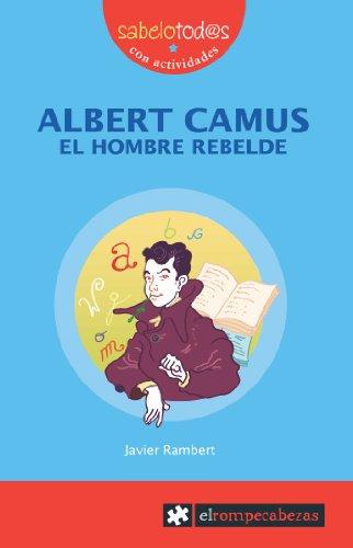 Albert Camus el hombre rebelde By Javier . . . [et al. Rambert