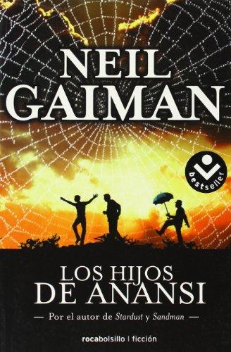 Los Hijos de Anansi By Neil Gaiman