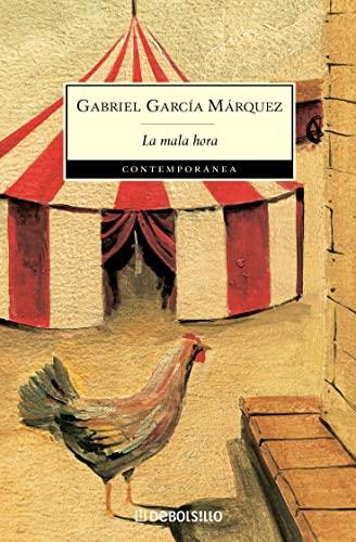 La mala hora By Gabriel Garcia Marquez