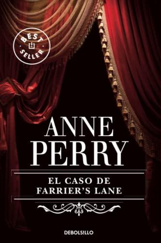 El caso de Farrier's lane / The case of Farrier's lane By Anne Perry