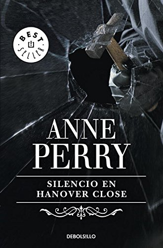 Silencio en Hanover Close / Silence in Hanover Close By Anne Perry
