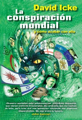 La Conspiracion Mundial By David Icke