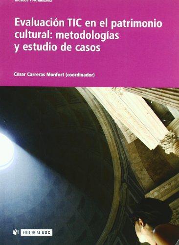 Evaluación TIC en el patrimonio cultural : metodologías y estudio de casos
