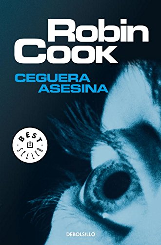 Ceguera Asesina / Blindsight By Robin Cook