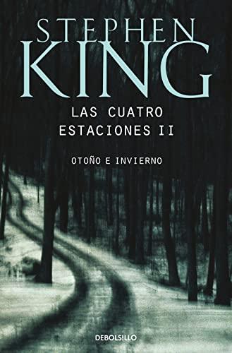 Las cuatro estaciones II By Stephen King