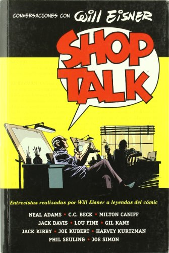 Shop Talk : conversaciones con Will Eisner By Will Eisner