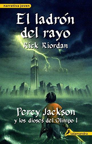 El Ladron del Rayo By Rick Riordan