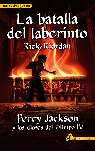 Batalla del Laberinto By Rick Riordan