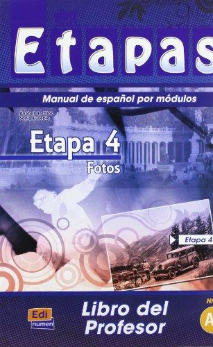 Etapa 4 Fotos: Tutor Book: 1 (Metodos De Espanol/ Spanish Methods) By Sonia Eusebio Hermira