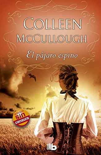 El Pajaro Espino By Colleen McCullough