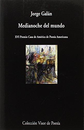 Medianoche del mundo By Jorge Galn