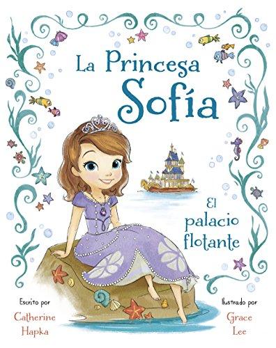 La Princesa Sofía. El palacio flotante