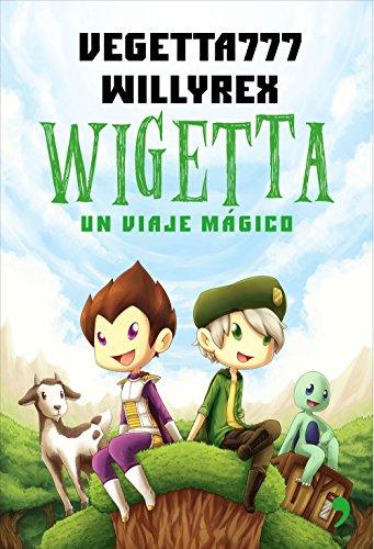 Wigetta. Un viaje mágico By Willyrex