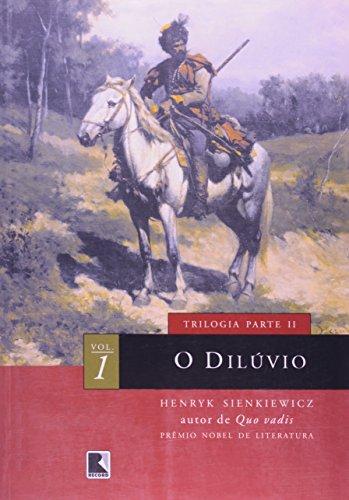 O Dilúvio - Volume 1 (Em Portuguese do Brasil) By Henryk Sienkiewicz