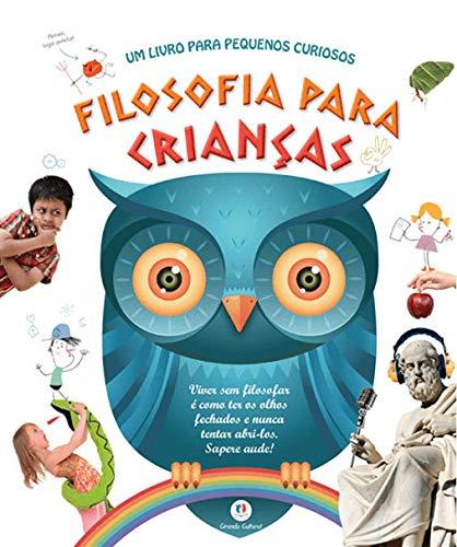 Filosofia Para Crianças: um Livro Para Pequenos Curiosos By Carme Martn