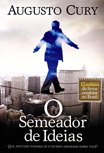 O Semeador de Idéias (Em Portuguese do Brasil) By Augusto Cury
