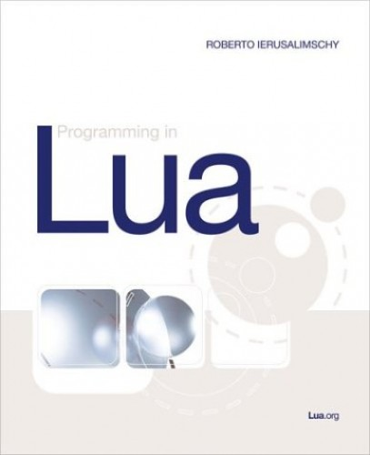 Programming In Lua By Roberto Ierusalimschy Paperback Book