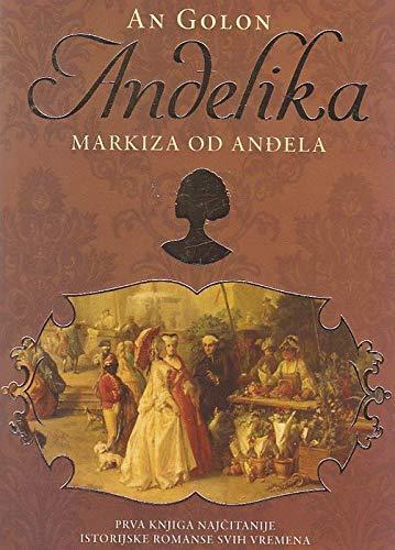 Andjelika - Markiza od Andjela By An Golon