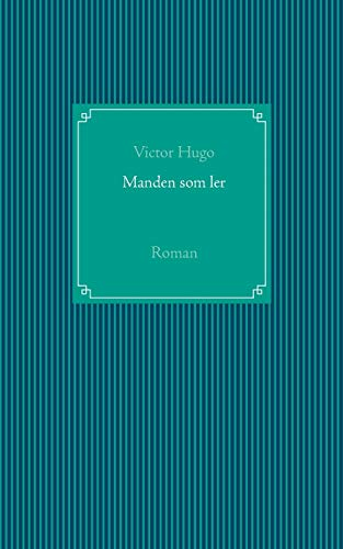 Manden som ler By Victor Hugo