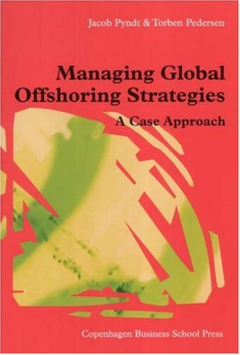 Managing Global Offshoring Strategies By Jacob Pyndt