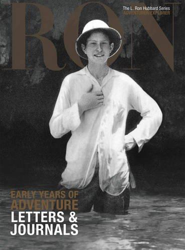 L. Ron Hubbard: Early Years of Adventure By Dan Sherman