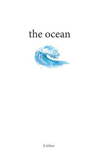 The ocean By K Tolnoe