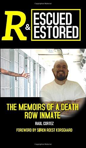 Rescued and Restored von Raul Cortez