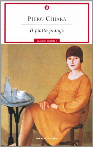 Il piatto piange By Piero Chiara
