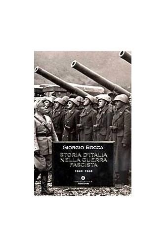 Storia d'italia nella guerra fascista By Giorgio Bocca
