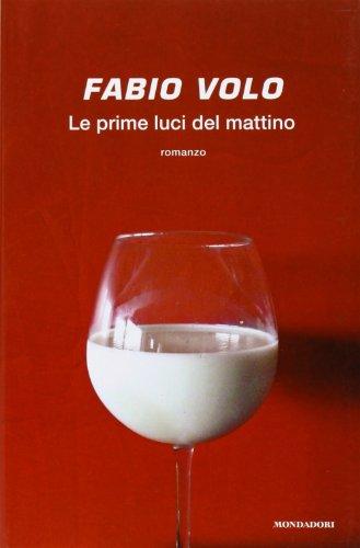 Le Primi Luci Del Mattino By Fabio Volo