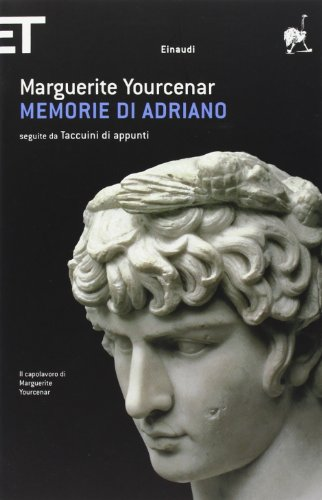 Memorie DI Adriano By Marguerite Yourcenar