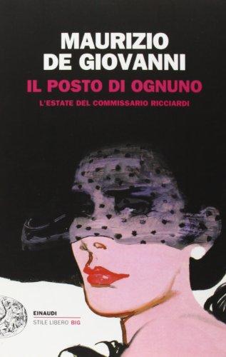 Il posto di ognuno By Maurizio De Giovanni