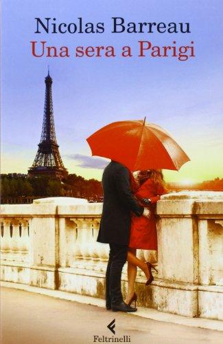 Una sera a Parigi By Nicolas Barreau