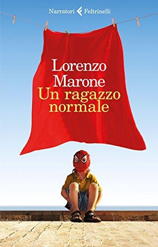 Un ragazzo normale By Lorenzo Marone