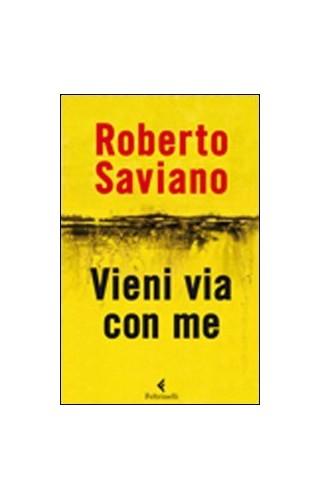 Vieni via con me By Roberto Saviano