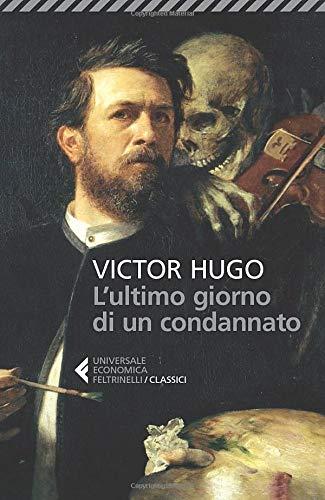 L'ultimo giorno di un condannato By Victor Hugo