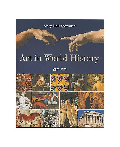 Art in World History By Mary Hollingsworth