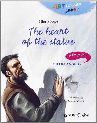 The Heart of Stone (Art Dossier Junior) By Gloria Fossi