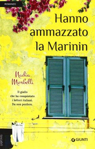 Hanno ammazzato la Marinin By Nadia Morbelli