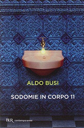 Sodomie in corpo 11 By Aldo Busi