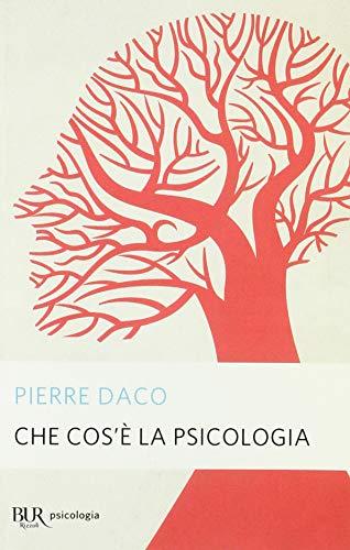Che cos'è la psicologia By Pierre Daco