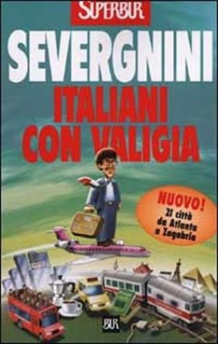 Italiani Con Valigia By Severgnini